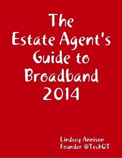 Estate Agent's Guide to Broadband 2014